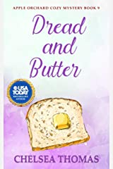 Dread and Butter (Apple Orchard Cozy Mystery Book 9) Kindle Edition