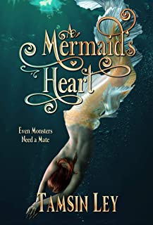 A Mermaid's Heart: A Mates for Monsters Novella