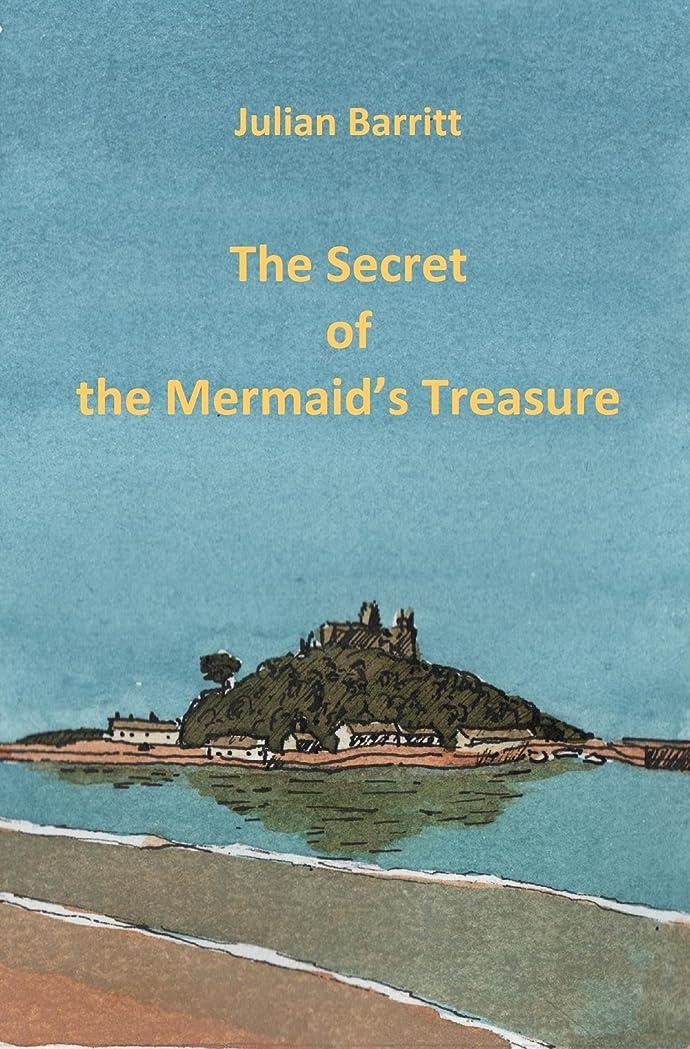 フラグラントスポンサー動詞The Secret of the Mermaid's Treasure (The Cornish Mysteries Book 1) (English Edition)