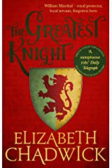 The Greatest Knight: A gripping novel about William Marshal - one of England's forgotten heroes (English Edition) Formato Kindle