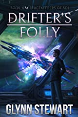 Drifter's Folly (Peacekeepers of Sol Book 4) Kindle Edition
