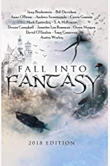 Fall Into Fantasy 2018 Edition Kindle Edition