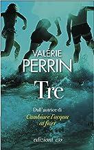 Tre (Italian Edition)
