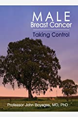 Male Breast Cancer: Taking Control Kindle Edition