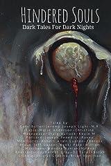 Hindered Souls: Dark Tales for Dark Nights Kindle Edition