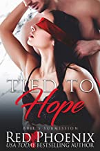 Tied to Hope (Brie's Submission Book 18)
