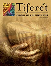 Tiferet: Literature, Art, and the Creative Spirit Digital Issue Jan 2014