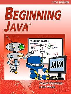 Beginning Java: A NetBeans IDE 11 Programming Tutorial (English Edition)