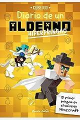 Minecraft. Diario de un aldeano hiperpringao (Spanish Edition) Kindle Edition