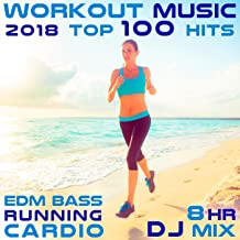 Workout Music 2018 Top 100 Hits EDM Bass Running Cardio 8 Hr DJ Mix