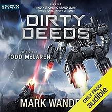 Dirty Deeds: The Omega War, Book 6