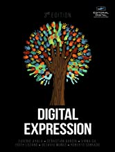Digital Expression. Third Edition. (English Edition)