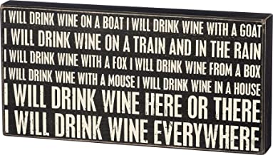 Primitives by Kathy I Will Drink Wine Box Sign 14