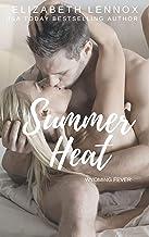 Summer Heat (Wyoming Fever Book 2)