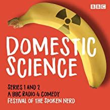 Domestic Science: Series 1 and 2: The BBC Radio 4 Comedy