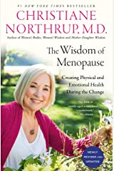 The Wisdom of Menopause (4th Edition): Creating Physical and Emotional Health During the Change (English Edition) Format Kindle