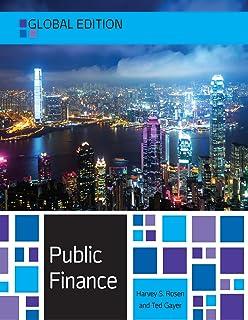 EBOOK: Public Finance, Global Edition (UK Higher Education Business Economics) (English Edition)
