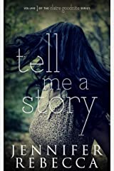 Tell Me a Story (The Claire Goodnite Series Book 1) Kindle Edition