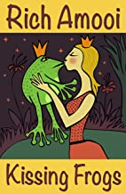 Kissing Frogs (English Edition)