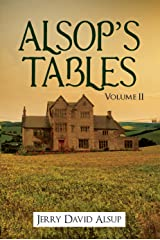 Alsop's Tables: Volume II: (Alsop, Alsup, Alsip, Allsop, Alsep, Allsup, Alsopp, Allsopp, Alsept, etc.) Kindle Edition