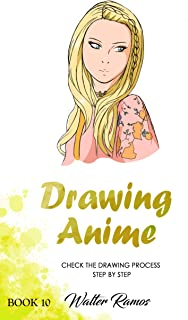 DRAWING ANIME BOOK 10: Check the drawing anime process step by step (English Edition)