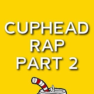 Cuphead Rap, Pt. 2 [Explicit]