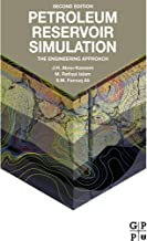 Petroleum Reservoir Simulation: The Engineering Approach (English Edition)