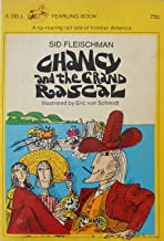 Chancy and the Grand Rascal - a rip-roaring tall tale of frontier America (A Dell Yearling Book)