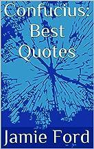 Confucius: Best Quotes (Wisdom Series Book 2)
