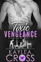 Toxic Vengeance (Vengeance Series Book 4) (English Edition)