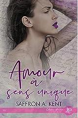 Amour à sens unique (French Edition) Kindle Edition