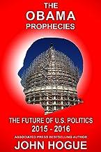 The Obama Prophecies--The Future of U.S. Politics 2015-2016