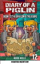 Diary of a Piglin Book 12: The Dragon's Treasure