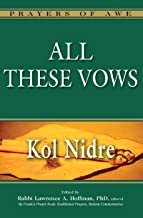 All These Vows―Kol Nidre (Prayers of Awe)