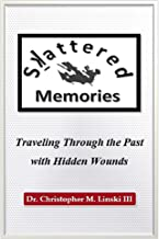Skattered Memories: Traveling Through the Past with Hidden Wounds
