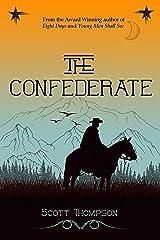 The Confederate (Ambrose Western Saga Book 1) Kindle Edition