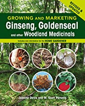 Growing and Marketing Ginseng, Goldenseal and other Woodland Medicinals: 2nd Edition PDF