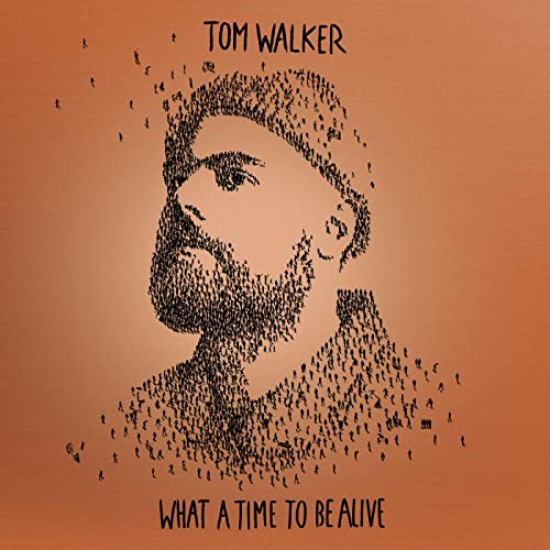 What a Time To Be Alive (Deluxe Edition) by Tom Walker on Amazon ...