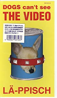 DOGS CAN'T SEE THE VIDEO [VHS]