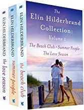 The Elin Hilderbrand Collection: Volume 1: The Beach Club, Summer People, and The Love Season