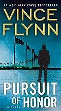 Pursuit of Honor: A Novel (A Mitch Rapp Novel Book 10)