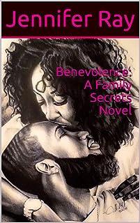 Benevolence: A Romantic and Family Secrets Mystery