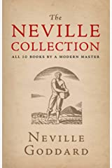 The Neville Collection: All 10 Books by a Modern Master Kindle Edition