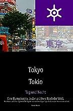 Tokyo - Tokio - Tag und Nacht: Ein(e) Europäer/in, in der g