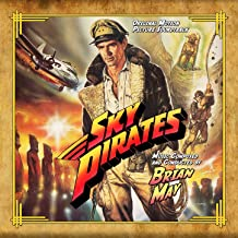 Sky Pirates (Original Soundtrack Recording)