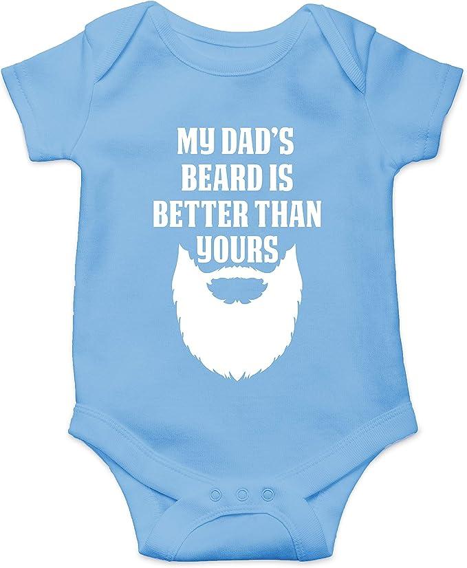 My Dad/'s Beard is better than your Dad/'s beard bodysuitonesie