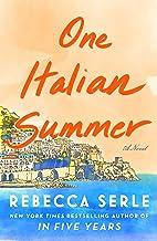 One Italian Summer: A Novel