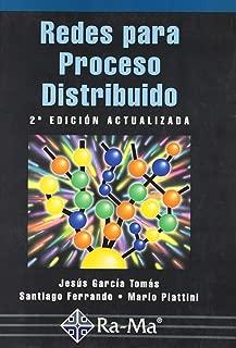 Redes para Proceso Distribuido. 2ª Edición actualizada.