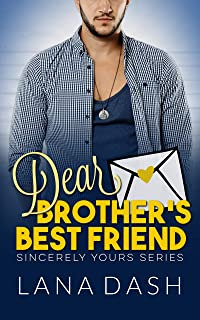 DEAR BROTHER'S BEST FRIEND: A Curvy Girl Romance (SINCERELY YOURS Book 4)