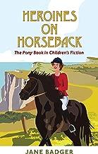 heroines on horseback